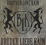 Bruder Liebe Kain