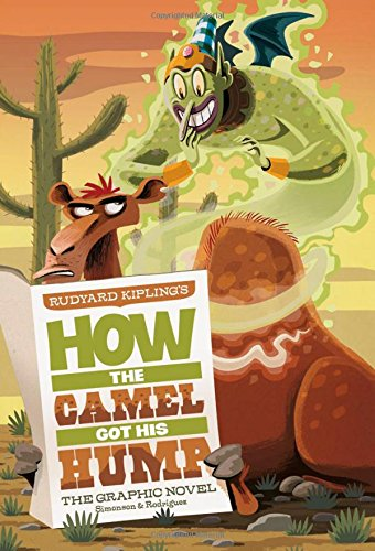 How the Camel Got His Hump: The Graphic Novel (Graphic Spin) pdf epub