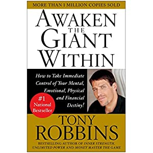 Ratings and reviews for Awaken the Giant Within : How to Take Immediate Control of Your Mental, Emotional, Physical and Financial Destiny!