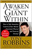 Image of Awaken the Giant Within : How to Take Immediate Control of Your Mental, Emotional, Physical and Financial Destiny!