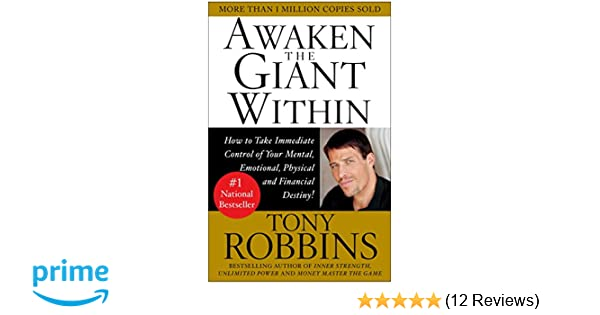 Awaken the Giant Within : How to Take Immediate Control of