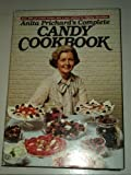 Anita Prichard's Complete Candy Cookbook, Anita Prichard, 051753245X