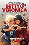 Betty & Veronica by Adam Hughes (Betty & Veronica Comics)