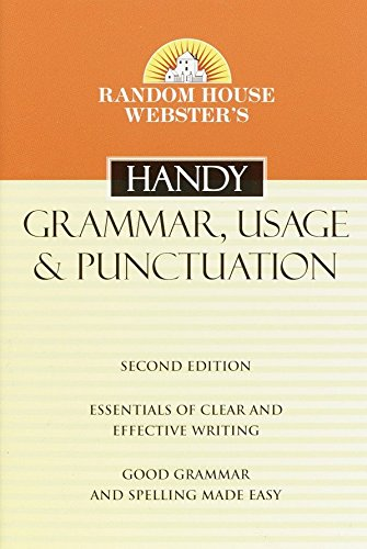Random House Webster's Handy Grammar, Usage, and Punctuation, Second Edition (Handy Reference)