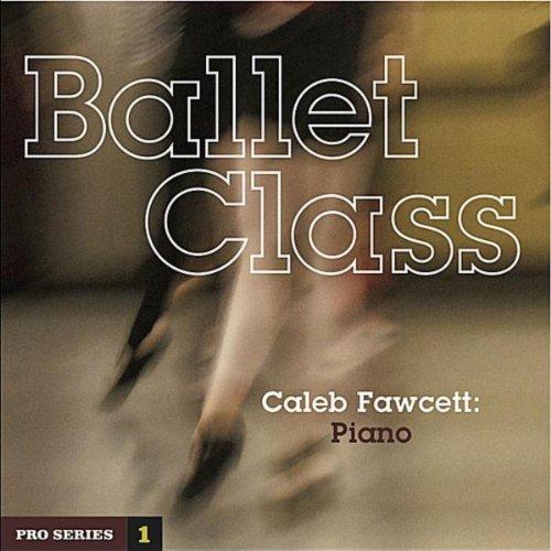 Ballet Class: Pro Series 1 - Ballet Cd Class Music