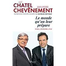 Le monde qu'on leur prépare (French Edition)
