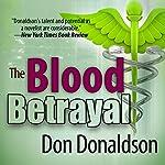 The Blood Betrayal | Don Donaldson