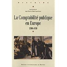 Comptabilite publique en Europe (La) 1500 1850
