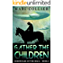 Gather The Children (Chronicles of the Maca Book 2)