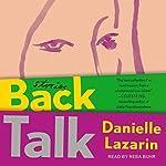 Back Talk: Stories | Danielle Lazarin