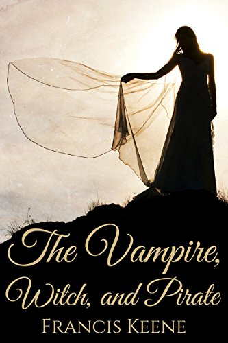 The Vampire, Witch, and Pirate: A Poetry Book