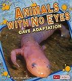 Animals with No Eyes, Kelly Regan Barnhill, 1429612622