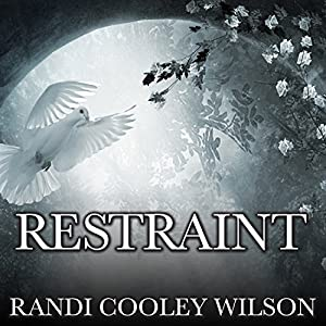 Restraint Audiobook