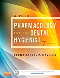 Applied Pharmacology for the Dental Hygienist, Haveles, Elena Bablenis, 0323171117