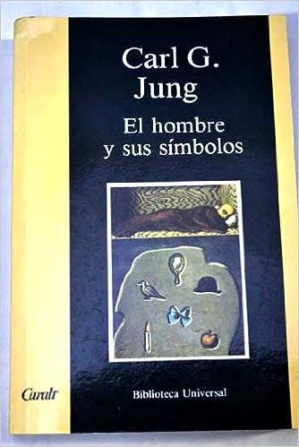 Book El Hombre y Sus Simbolos (Spanish Edition)