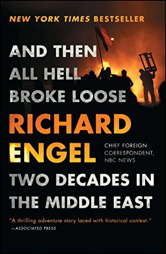 And then all hell broke loose two decades in the middle east and then all hell broke loose two decades in the middle east by engel fandeluxe Images