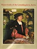 Masterworks of the Gemaldegalerie, Berlin, Henning Bock, 0810914387