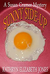Sunny Side-Up (A Susan Cramer Mystery Book 2)