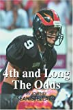 4th and Long the Odds, Sean Stellato, 0595342310