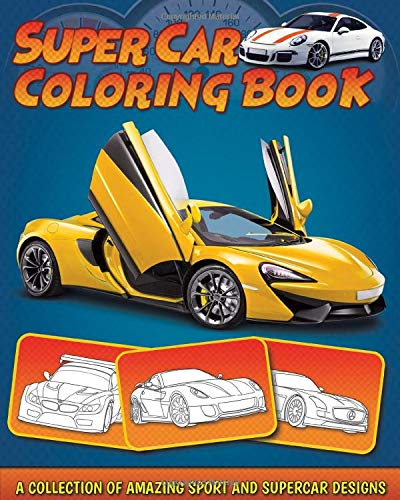 Supercar Coloring Book A Collection Of Amazing Sport And Supercar Designs For Kids Buy Online In Andorra At Andorra Desertcart Com Productid 106835170