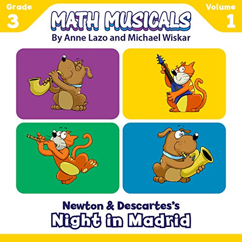 Math Musicals, Vol.1 (Grade 3) [Newton and Descartes's Night in Madrid] ()