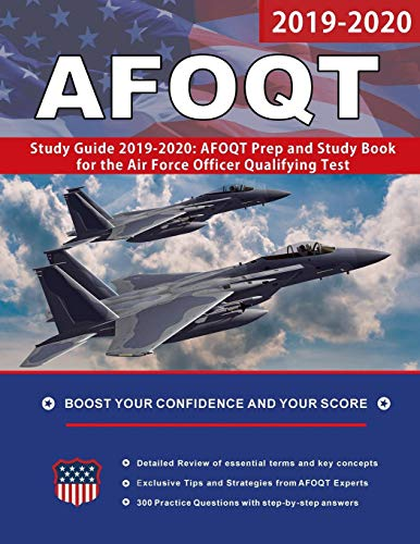 AFOQT Study Guide 2019-2020: AFOQT Prep and Study Book for the Air Force Officer Qualifying Test
