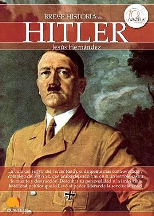 Breve historia de Hitler eBook: Hernández, Jesús: Amazon.es: Tienda Kindle