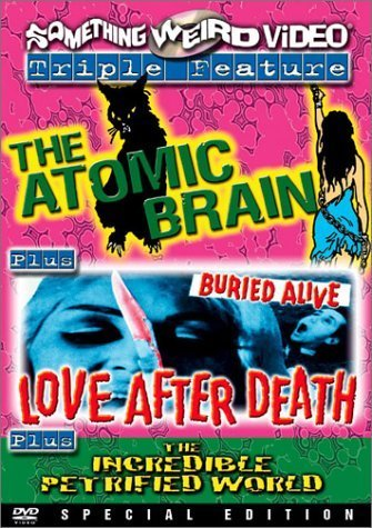 the-atomic-brain-love-after-death-the-incredible-petrified-world-special-edition-by-marjorie-eaton