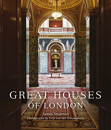 Great Houses of London (England London Houses)