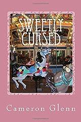 Sweetly Cursed Paperback