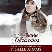 Home for Christmas: Willow Park, Book 5 | Noelle Adams