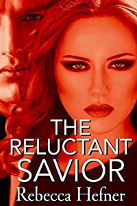 The Reluctant Savior (Etherya's Earth Book 4)