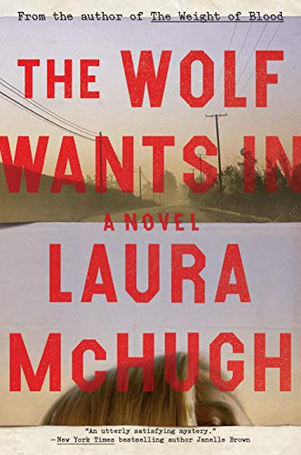 Image of The Wolf Wants In: A Novel