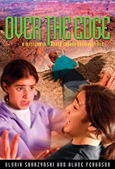 Mysteries in Our National Parks: Over The Edge: A Mystery in Grand Canyon National Park by [Skurzynski, Gloria, Ferguson, Alane]