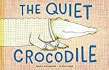 Image of The Quiet Crocodile
