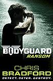 Bodyguard: Ransom (Book 2)