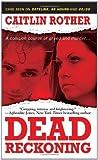 Dead Reckoning (Pinnacle True Crime)
