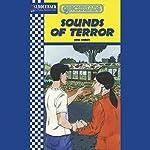 Sounds of Terror: Quickreads | Anne Schraff