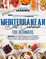 Mediterranean Diet For Beginners 2021: 1000 Everyday Delicious Recipes from Pan to Plate in 30 Minutes : 28-Da