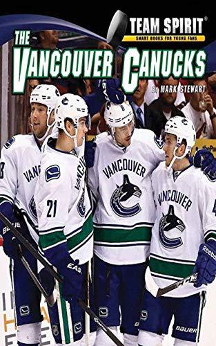 big sale 62297 44557 The Vancouver Canucks: Hockey (Team Spirit ) eBook: Mark ...
