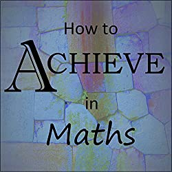 How to Achieve in Maths
