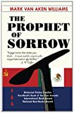 img - for The Prophet of Sorrow book / textbook / text book