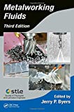 img - for Metalworking Fluids, Third Edition (Manufacturing Engineering and Materials Processing) book / textbook / text book