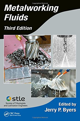 Metalworking Fluids (Manufacturing Engineering and Materials Processing)