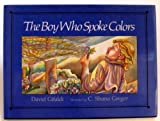 The Boy Who Spoke Colors, David Gifaldi, 0395650259