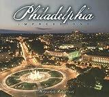 Philadelphia Impressions, photography by Richard Nowitz, text by Barbara Fifer, text by Matt Nesvisky, 1560374179