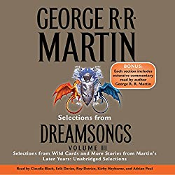 Dreamsongs, Volume III (Unabridged Selections)