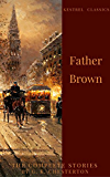 The Complete Father Brown Stories (Kestrel Classics)