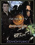 Serenity Adventures (Serenity Role Playing Game)