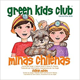 Minas Chilenas (Spanish Edition): Saige J. Ballock-Dixon, Sylvia M. Medina, Carol Castro: 9781939871183: Amazon.com: Books